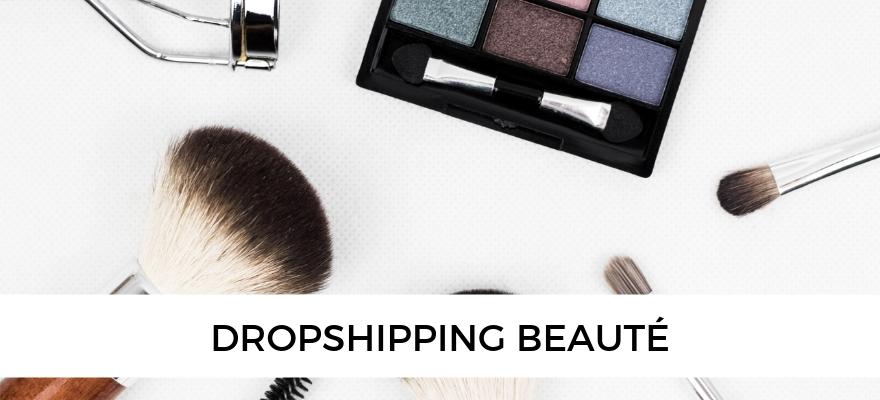 Dropshipping Produits Beauté Vendre Des Cosmétiques Et Maquillage