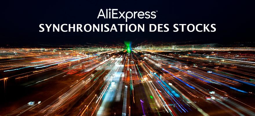 Nouveau : Synchronisation des stocks avec Aliexpress