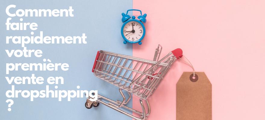 Débuter en dropshipping : Bien commencer en drop et générer vos premières ventes