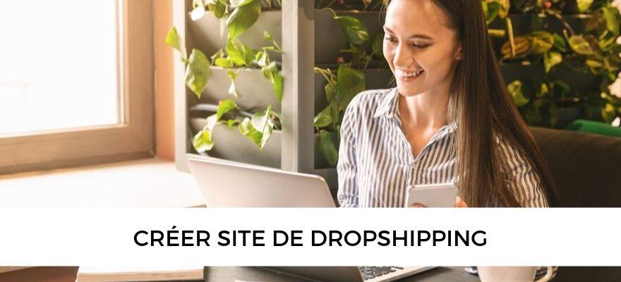 Comment faire du dropshipping et créer son site en 6 étapes ?