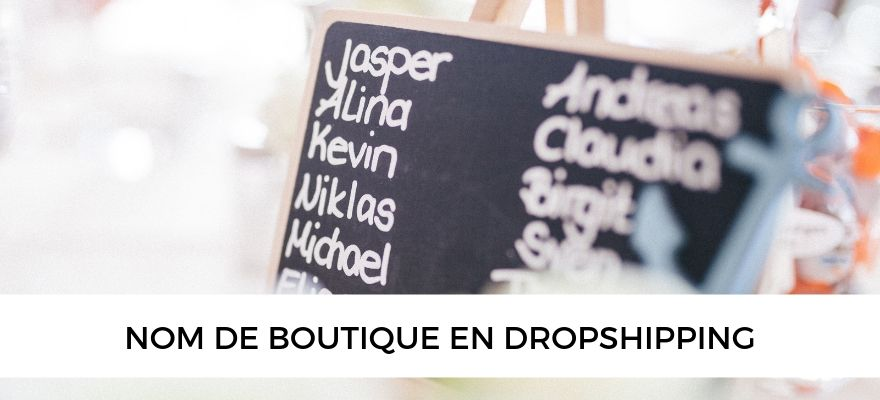 Comment trouver le nom de marque parfait pour votre boutique de dropshipping ?