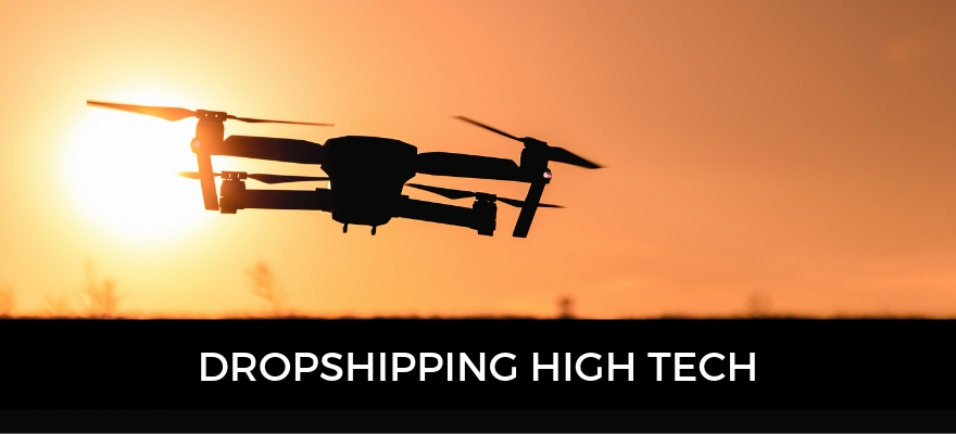 Les produits high tech en dropshipping : Drone, iphone, console