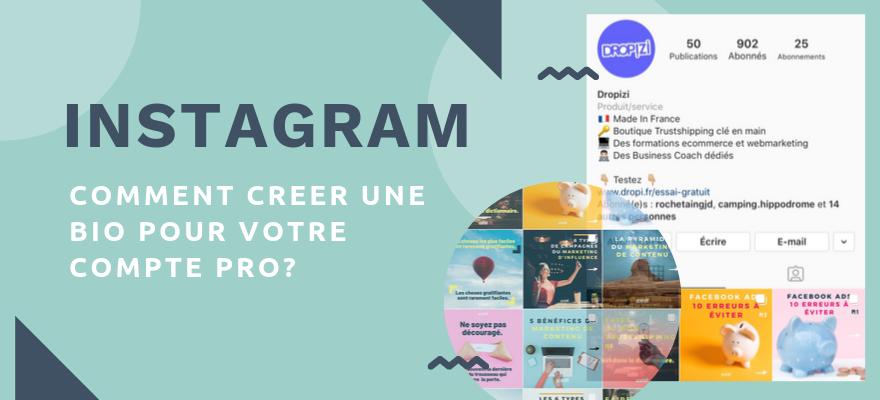 Comment rédiger une bio Instagram parfaite sur votre compte ? Conseils et idées !