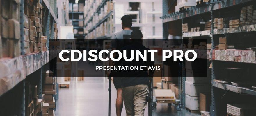 Cdiscount Pro pour faire du dropshipping : Présentation et avis sur ce fournisseur
