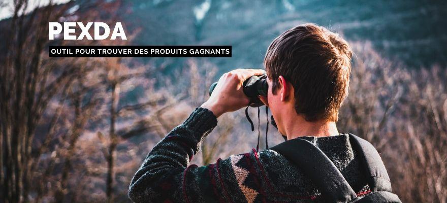 Outil PEXDA : Présentation et avis pour trouver des produits gagnants qui cartonnent !