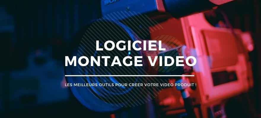 13 Logiciels de montage vidéo gratuits et payants pour présenter vos produits !
