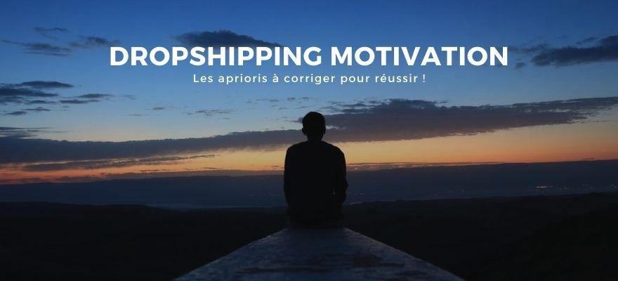 Dropshipping Motivation : 10 idées reçues à éliminer pour réussir dans ce business !