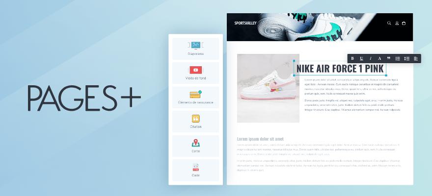 Pages+ : Créez des pages avec un design unique sur votre site e-commerce