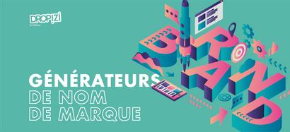 6 Générateurs de nom de marque en ligne et gratuits pour votre site dropshipping