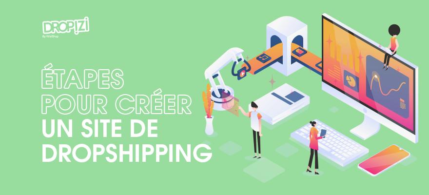 Faire du dropshipping : Le guide pour créer un site de vente en seulement 6 étapes