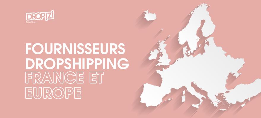Liste pour trouver des fournisseurs dropshipping en France et en Europe