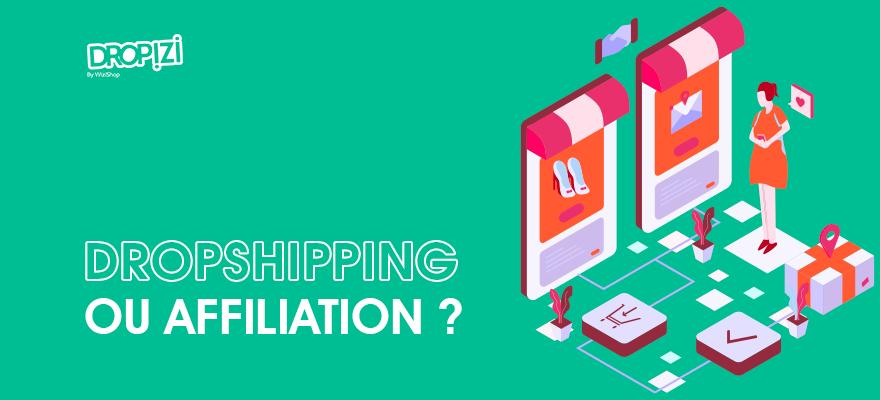 Dropshipping VS affiliation : Quel est le meilleur choix pour votre business en ligne ?