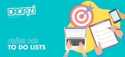 To Do List : Méthode pour bien organiser vos tâches et top 5 des applications !