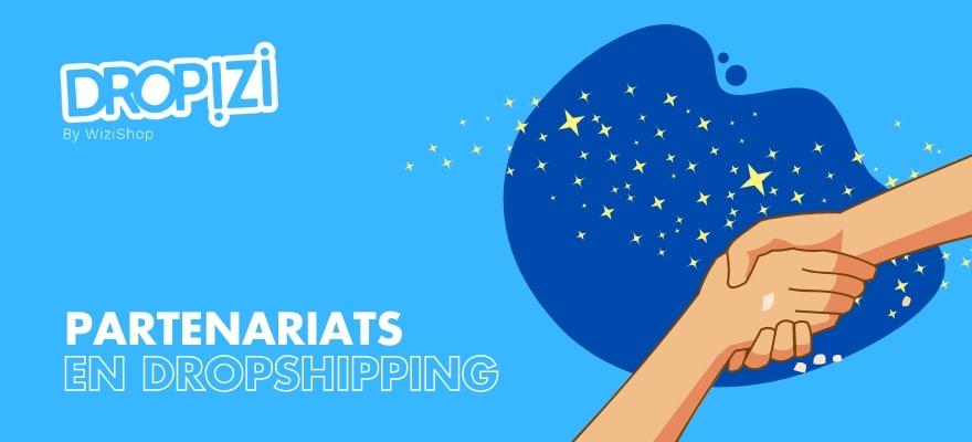 Utilisez les partenaires pour votre boutique de dropshipping