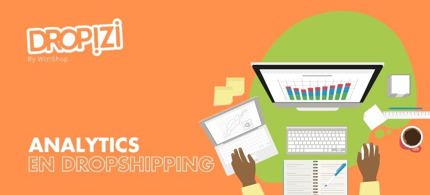 Utilisez Analytics pour votre boutique de dropshipping