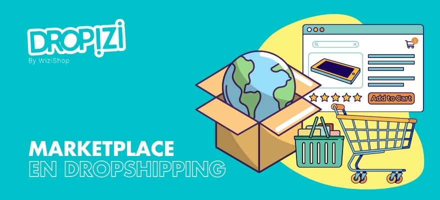 Utilisez les places de marché pour votre boutique de dropshipping