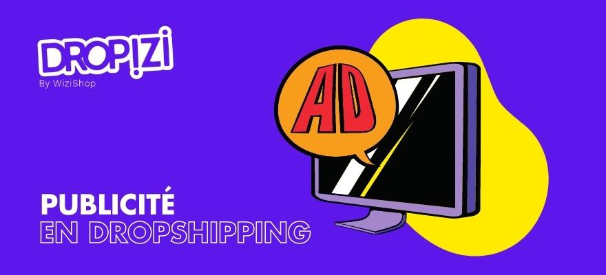 Utilisez la publicité en ligne pour votre boutique de dropshipping